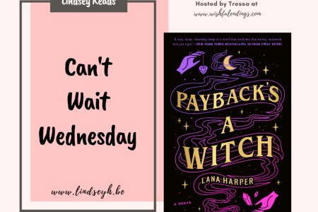 Can't Wait Wednesday - Payback's A Witch