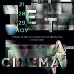 Meta-cinema Festival delle audiovisioni ibridanti – II edizione novembre 2016