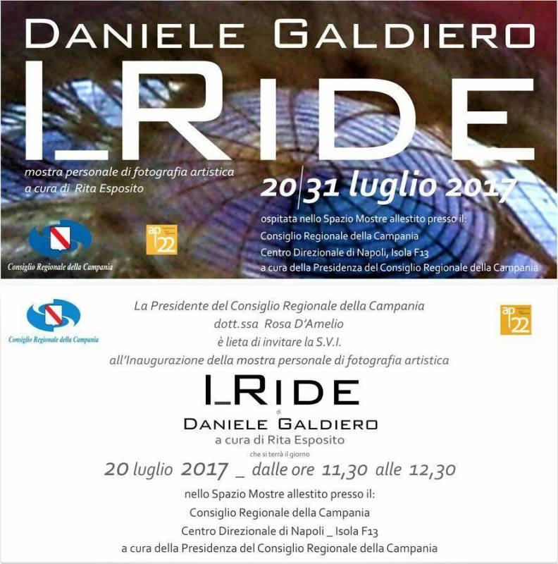 I_ride di Daniele Galdiero  20 luglio – 31 luglio 2017 a cura di Rita Esposito