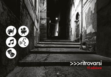 >>>ritrovarsi – Festival d'Arte Contemporanea VI edizione