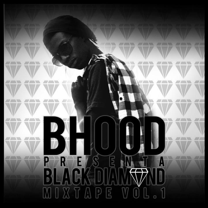 Black diamond Mixtape Vol. 1 di B Hood