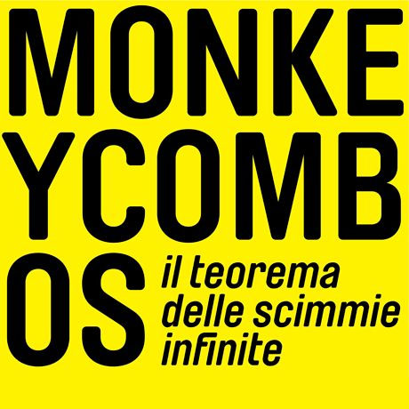 Il teorema delle scimmie infinite di Monkey Combos