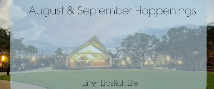 August/September Happenings