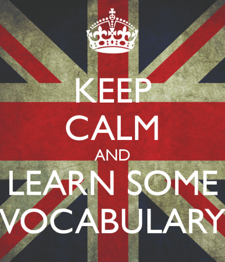 Keep calm and learn some vocabulary