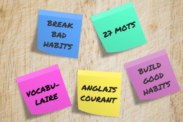 Améliorer son anglais en prenant de bonnes habitudes : 27 mots d'anglais courant