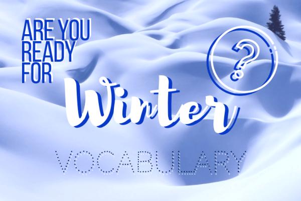 Winter is coming: 25 mots de vocabulaire anglais pour affronter ce grand froid