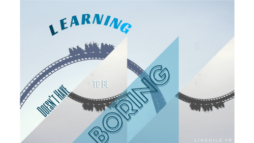 Learning doesn't have to be boring