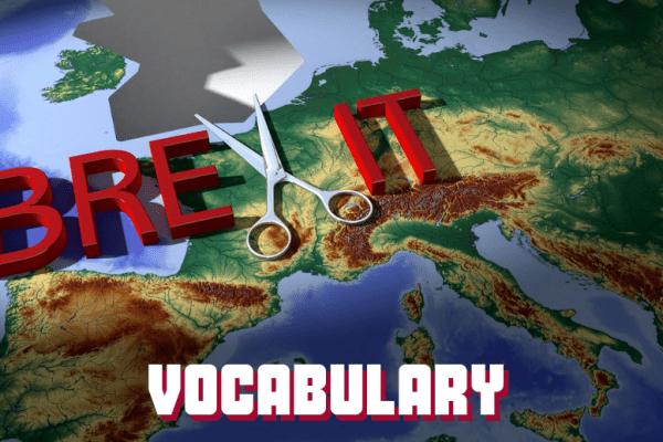 Comprendre le Brexit 🇬🇧 et apprendre du vocabulaire anglais courant en quelques minutes ⏱️