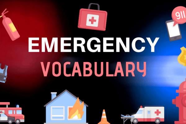 🆘 Le vocabulaire anglais qui peut vous sauver la vie : 🚒 les urgences ! 🚔