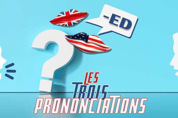 💬 Comment prononcer la terminaison -ed en anglais ? 🤔 (+ exercices)