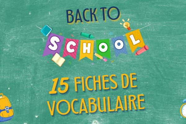 🏫 Vocabulaire anglais de l'école : les mots de base (partie 1) 👩🏫