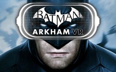 News: Batman Arkham VR Coming to PC on April 25th