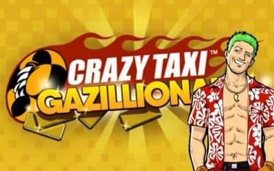 News: Crazy Taxi Gazillionaire Out Now