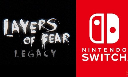News: Layers of Fear: Legacy Announced for Switch