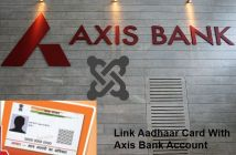 Link Aadhaar Card and Axis Bank Account
