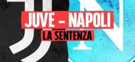 Accolto il ricorso del Napoli: la partita Juve-Napoli s'ha da fare