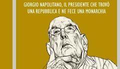 Marco Travaglio contro il Presidente Napolitano