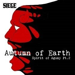 Siege - Spirit of Agony Pt. 2