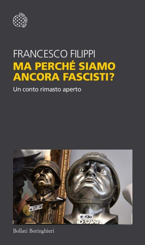 Perché l'Italia non riesce a fare i conti con il suo passato fascista?
