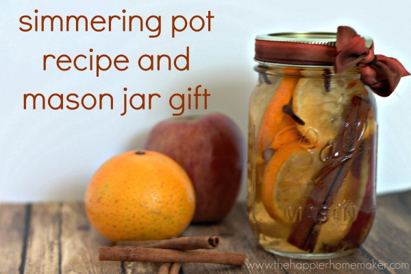 DIY simmering pot recipe & mason jar gift by www.thehappierhomemaker.com
