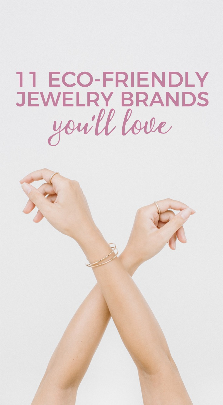 These eco-friendly jewelry brands create beautiful pieces with sustainability in mind.