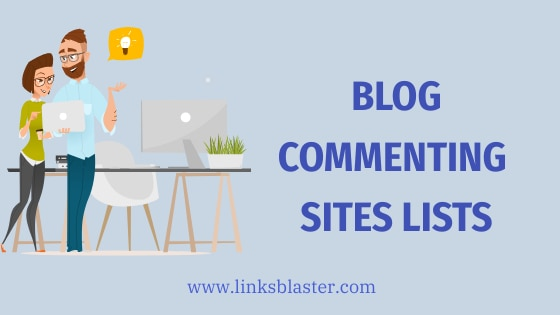Instant approval blog commenting sites lists