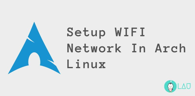 setup wifi network arch linux