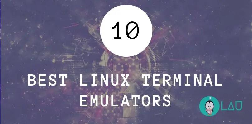 10 best linux terminal emulators