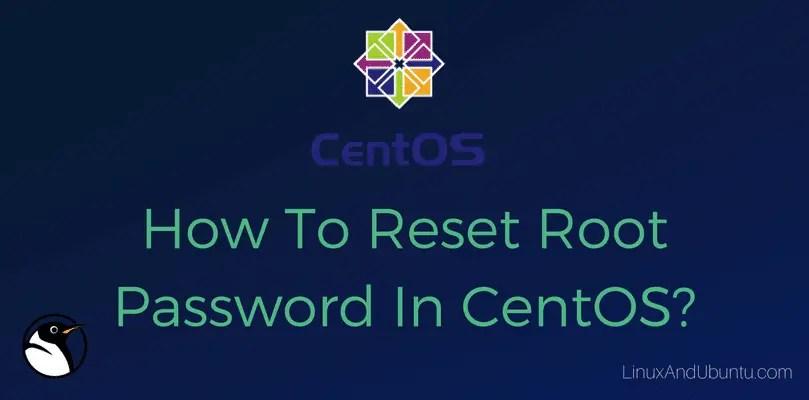 how to reset root password in centos