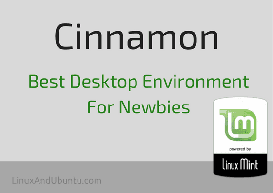 cinnamon best desktop environment