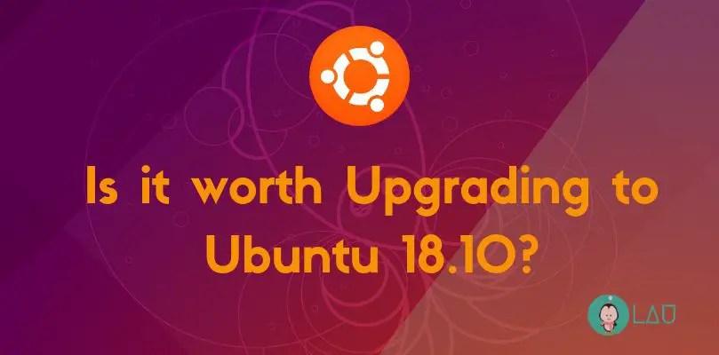 New Ubuntu 18.10 Worth Installing