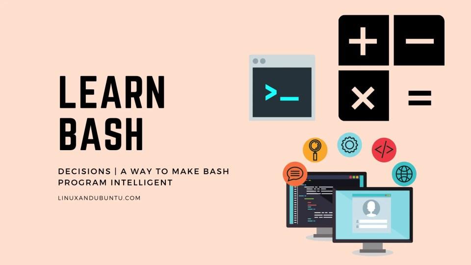 Decisions A Way To Make BASH Program Intelligent