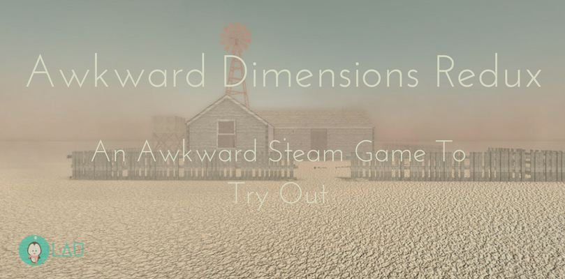 Awkward Dimensions Redux An Awkward Steam Game To Try Out