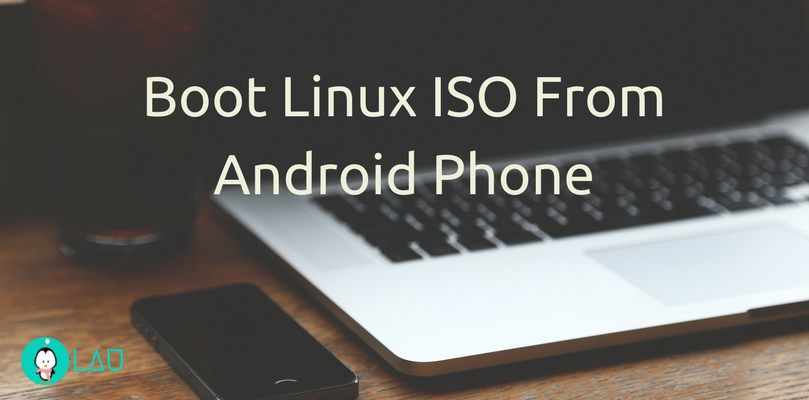 Boot Linux ISO From Android Device