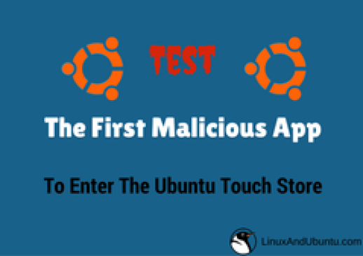 First malicious app entered the ubuntu touch app store