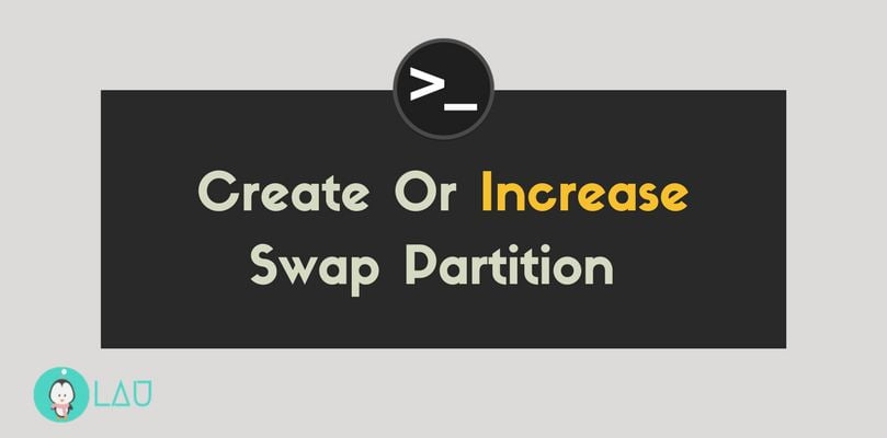 How To Create Or Increase Swap Space In Linux