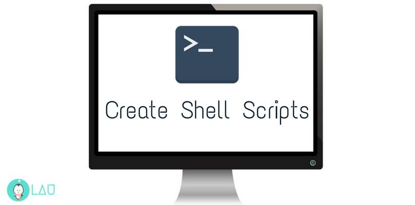 How To Create Shell Scripts