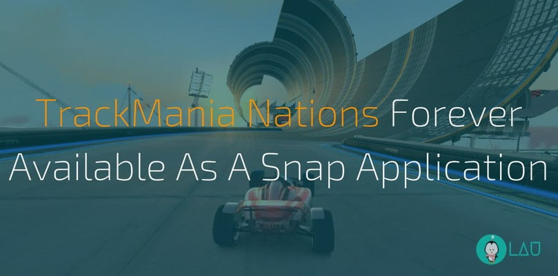 TrackMania Nations Forever Available As A Snap Application