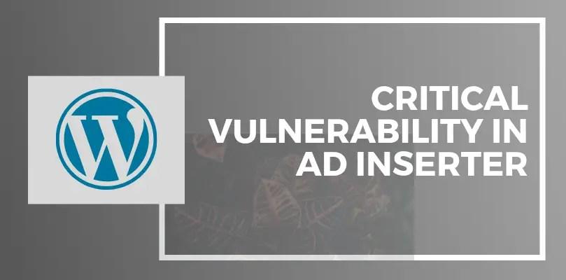 critical vulnerability in ad inserter