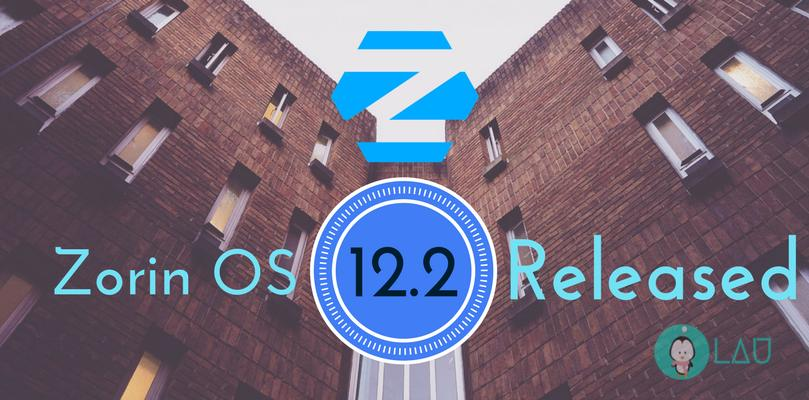 zorin os 12.2 released