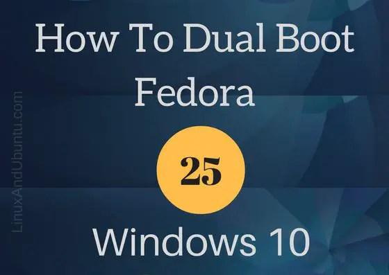 united states new design lowest price How To Dual Boot Windows 10 And Fedora 25 - LinuxAndUbuntu