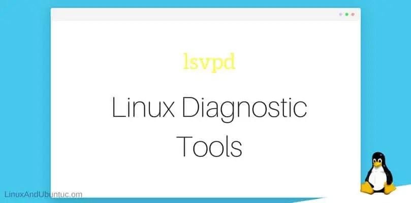 lsvpd Linux Diagnostic Tools