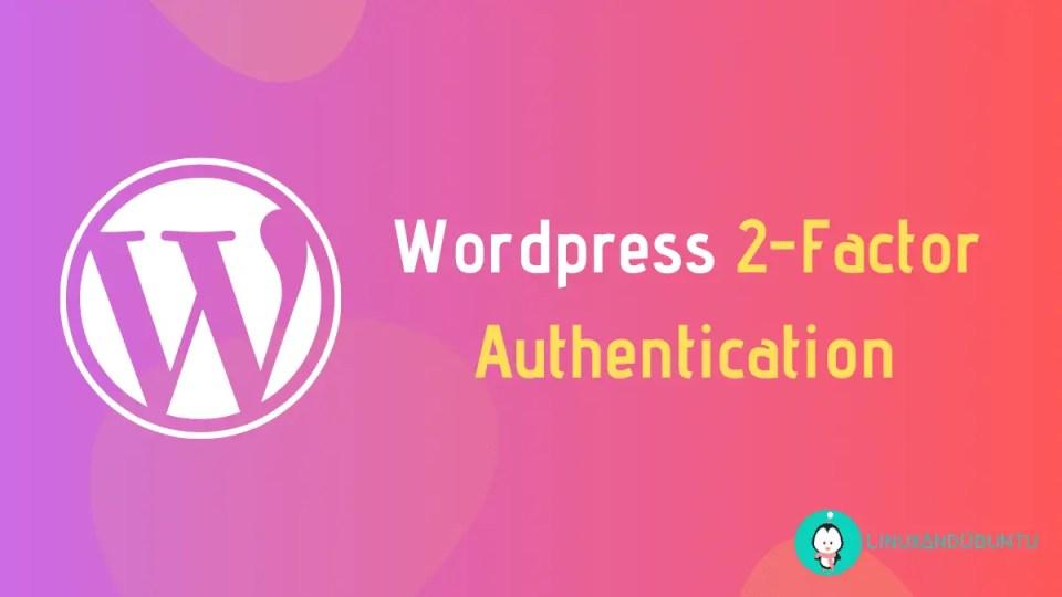Activate Wordpress factor authentication