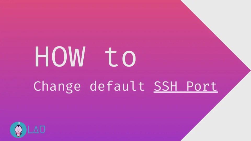 how to change default ssh port