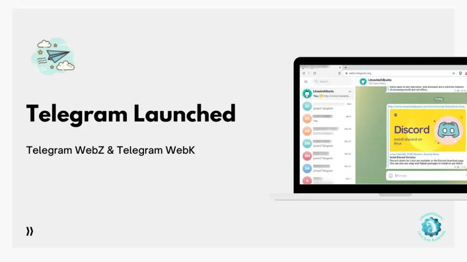 Telegram launched Telegram WebZ Telegram WebK
