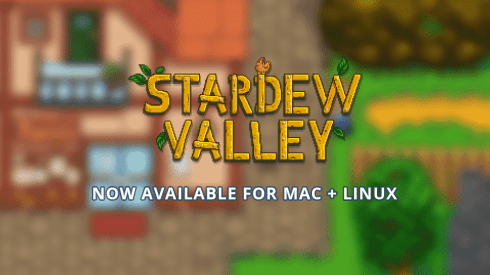 stardew valley now available on linux and mac