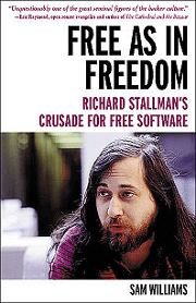 Free as in Freedom - Richard Stallman's Crusade for Free Software