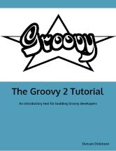 The Groovy 2 Tutorial