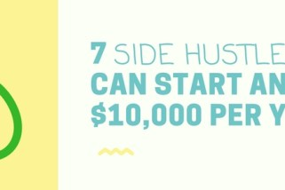 7 Side Hustles You Can Start And Earn $10,000 Per Year