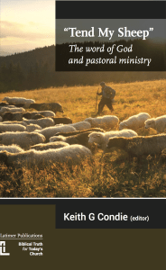Tend My Sheep: The Word of God and Pastoral Ministry